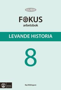 SOL 4000 Levande historia 8 Fokus Arbetsbok