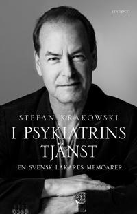 I psykiatrins tjänst : en svensk läkares memoarer
