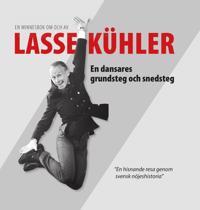 Lasse Kühler – en dansares grundsteg och snedsteg