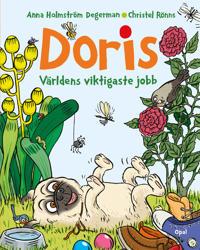 Doris : världens viktigaste jobb