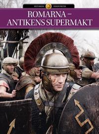 Romarna – Antikens supermakt