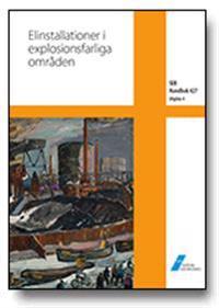 SEK Handbok 427 – Elinstallationer i explosionsfarliga områden