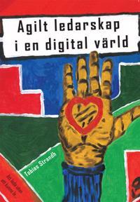 Agilt ledarskap i en digital värld