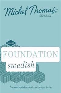 Foundation Swedish (Learn Swedish with the Michel Thomas Method)