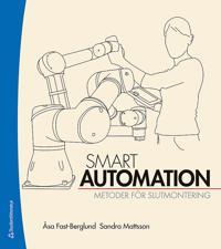 Smart automation : metoder för slutmontering