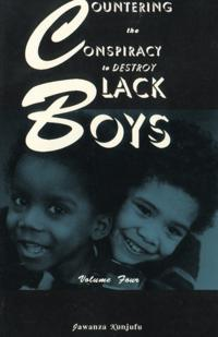 Bilde av Countering The Conspiracy To Destroy Black Boys Vol. Iv