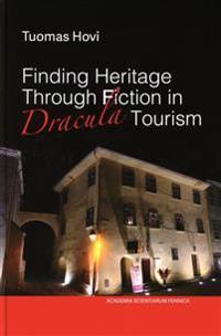 Bilde av Finding Heritage Through Fiction In Dracula Tourism