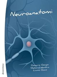 Neuroanatomi – ett kompendium