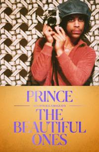 Prince : The Beautiful Ones – Den officiella biografin