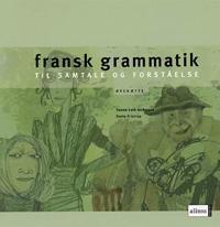 Bilde av Fransk Grammatik Til Samtale Og Forståelse