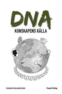 DNA : kunskapens källa