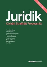 Juridik – civilrätt, straffrätt, process 4:e uppl.