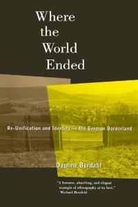 University of California Press Where the World Ended