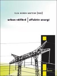 Urban välfärd, effektiv energi