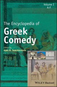 JOHN WILEY & SONS INC The Encyclopedia of Greek Comedy