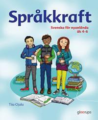 Språkkraft – svenska för nyanlända 4-6
