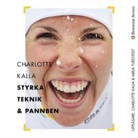 Charlotte Kalla – styrka, teknik och pannben
