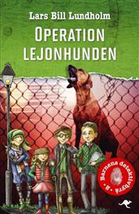Barnens detektivbyrå. Operation Lejonhunden