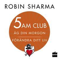 5 AM CLUB: Äg din morgon förändra ditt liv
