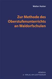 Bilde av Zur Methode Des Oberstufenunterrichts An Waldorfschulen
