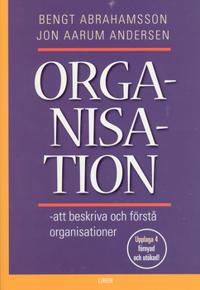 Organisation – att beskriva och förstå organisationer