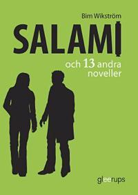 Salami och 13 andra noveller