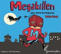 Megakillen – den stora hemligheten