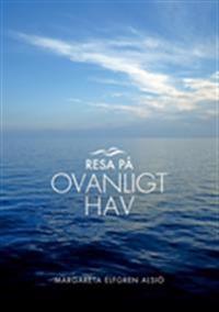 Resa på ovanligt hav