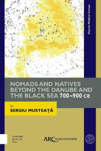 Bilde av Nomads And Natives Beyond The Danube And The Black Sea