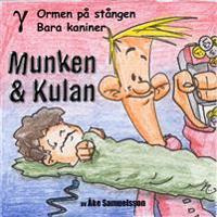 Munken & Kulan GAMMA, Ormen på stången ; Bara kaniner