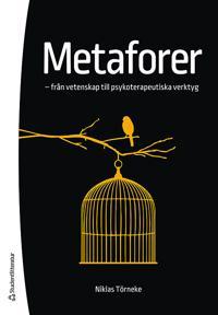 Metaforer – – från vetenskap till psykoterapeutiska verktyg