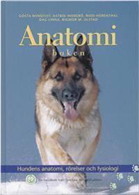 Anatomiboken : hundens anatomi, rörelser och fysiologi : en handbok från Sv