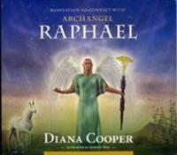 Meditation to Connect with Archangel Raphael