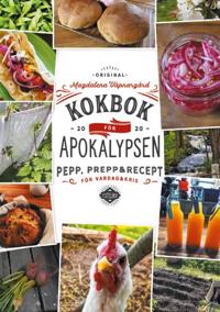 Kokbok för Apokalypsen : Pepp prepp & recept