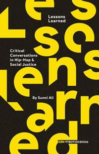 Bilde av Lessons Learned: Critical Conversation In Hip Hop And Social Justice