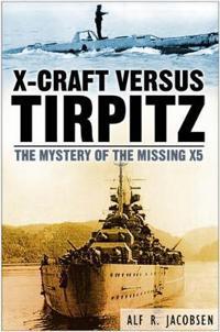 X-Craft Versus Tirpitz