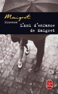 L'Ami De'Enfance De Maigret