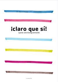 ¡claro que sí!; spansk aktivitetsgrammatikk