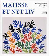 Matisse - et nyt liv