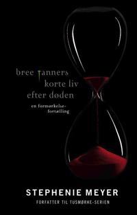 Bree Tanners korte liv efter døden