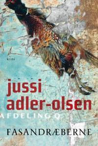 Fasandræberne af Jussi Adler-Olsen ISBN 9788756795258