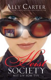 Heist Society. Mit liv som tyv af Ally Carter, ISBN 9788771051407